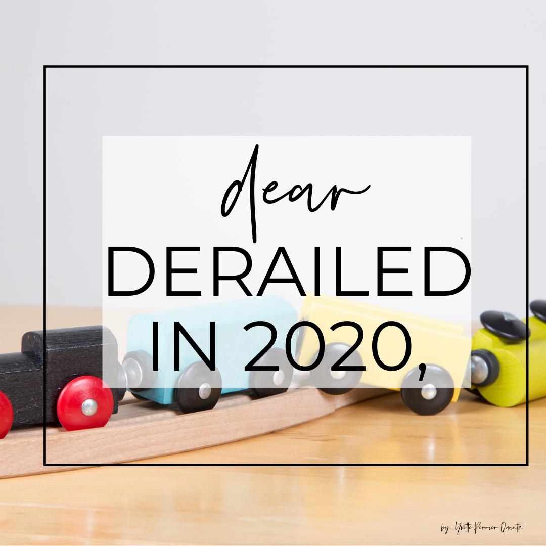 Derailed in 2020